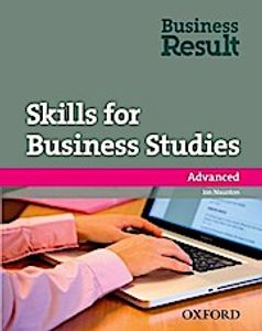 Business Result Skills for Business Studies: Advanced: