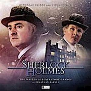 Sherlock Holmes - The Master of Blackstone Grange