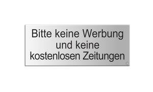 Schild Aufkleber -  Bitte Keine Werbung und Keine kostenlosen Zeitungen - Aluminium Vollmaterial -  silbermatt eloxiert 66x25 mm