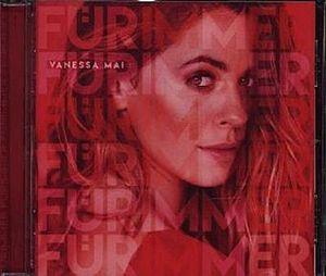Vanessa Mai - Für immer Neu/OVP