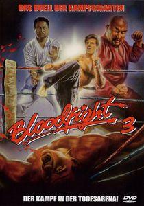 Bloodfight 3: Der Kampf in der Todesarena!
