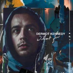 Without Fear (Deluxe Repack Bonus Edition) - Dermot Kennedy