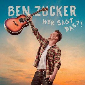 Zucker,Ben - Wer Sagt Das?! - CD