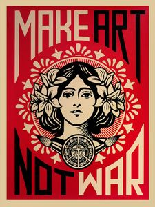 Shepard Fairey Kunstdruck Make Art Not War - Kunstdruck