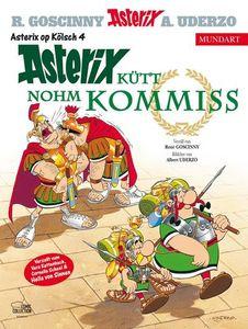 Asterix Mundart Kölsch IV: Asterix kütt nohm Kommiss