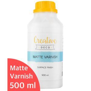Creative Deco Matt-Lack Firnis | 500 ml Flasche | Oberflächenfinish auf Wasserbasis | Permanenter farbloser Lack | Verwendung im Innen- und Außenbereich | Perfekt für Bastelprojekte und Gemälde