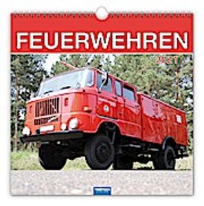 "Technikkalender ""Feuerwehren"" 2021"