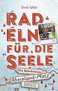 Rheinland-Pfalz - Radeln für die Seele