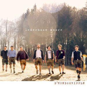 D' Hundskrippln - Lederhosn Amore -   - (CD / Titel: H-P)
