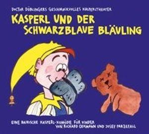 Doctor Döblingers Geschmackvolles Kasperltheater: Kasperl un