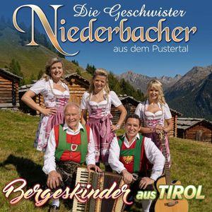 Geschwister Niederbacher - Bergeskinder aus Tirol / CD
