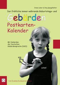 Der fröhliche immer-währende Geburtstags- und Gebärden Postkarten-Kalender