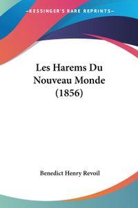 Les Harems Du Nouveau Monde (1856)