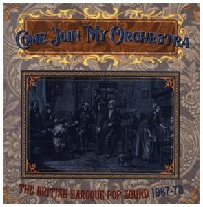 - Come Join My Orchestra: The British Baroque Pop Sound 1967 - 63 -   - (CD / Titel: A-G)