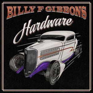Billy F. Gibbons: Hardware