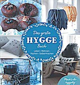 Das große HYGGE Buch