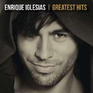 Enrique Iglesias - Greatest Hits -   - (CD / Titel: A-G)
