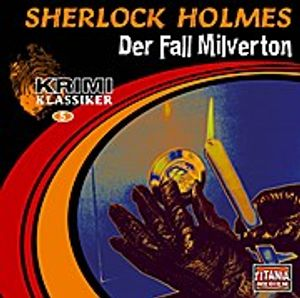 Sherlock Holmes-Der Fall Milverton