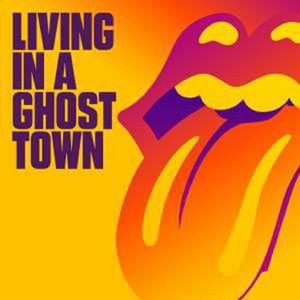 Living In A Ghost Town - The Rolling Stones -   - (AudioCDs / Maxi-CD)