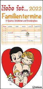 liebe ist... 2022 Familienplaner - Familien-Timer - Termin-Planer - Kinder-Kalender - Familien-Kalender - 22x45