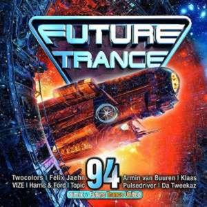 Future Trance 94 - Various Artists