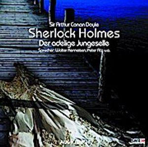 Sherlock Holmes. Der adelige Junggeselle. CD