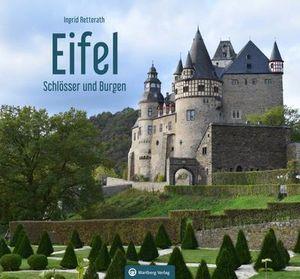 Schlösser und Burgen in der Eifel