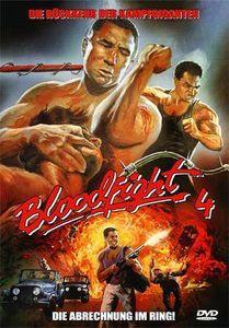 Bloodfight 4: Die Abrechnung im Ring!
