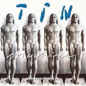 Tin Machine II - Tin Machine (David Bowie) - Music On CD  - (CD / Titel: Q-Z)