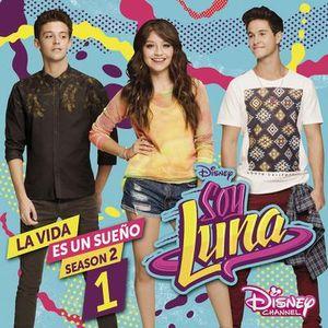 Elenco De Soy Luna-Soy Luna: La Vida Es Un Sueno (