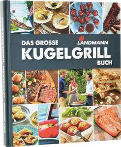 Landmann Das Grosse Landmann Kugelgrill-Buch, 18756