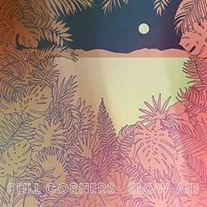 Still Corners - Slow Air -   - (CD / Titel: Q-Z)