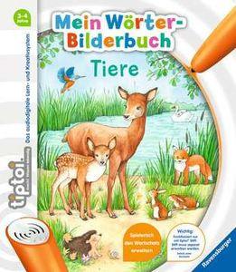 Mein Woerter-Bilderbuch: Tiere