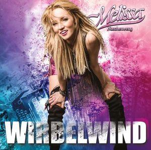 Melissa Naschenweng - Wirbelwind - Ariola  - (CD / Titel: H-P)