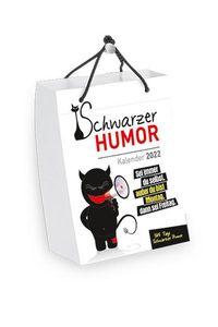 Schwarzer Humor - Abreiß-Tageskalender 2022