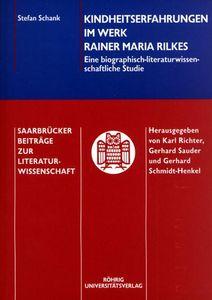 Kindheitserfahrungen im Werk Rainer Maria Rilkes