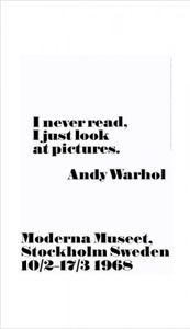 Andy Warhol Poster Kunstdruck - I Never Read (100 x 70 cm)