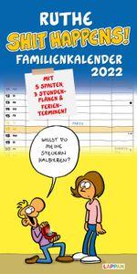 Ruthe - Shit happens! Familienkalender 2022