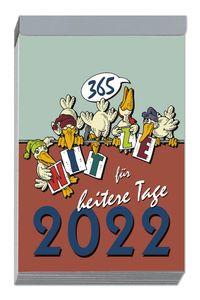 Humor-Abreißkalender Klein 2022 - 8,3x12,8 cm - Witzekalender mit Illustrationen - viele Zusatzinformationen auf den Rückseiten - 362-0000: Witze für heitere Tage 2022