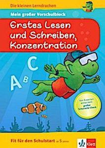 Klett Die kleinen Lerndrachen: Fit für den Schulstart: Mein großer Vorschulblock Erstes Lesen und Schreiben, Konzentration: Vorschule ab 5 Jahren