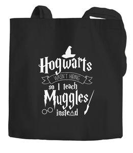 Jutebeutel Hogwarts wasn't hiring so I teach muggles instead Geschenk Spruch Moonworks® schwarz 2 lange Henkel