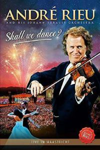 Shall We Dance?: Live In Maastricht -