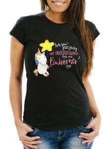 Damen T-Shirt Einhorn Ich bin jetzt fertig mit erwachsen werden lass und Einhörner sein Slim Fit Moonworks® schwarz S