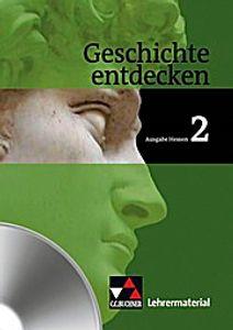 Geschichte entdecken 2 Hessen Lehrermaterial