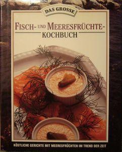 Fisch- und Meeresfrüchte-Kochbuch