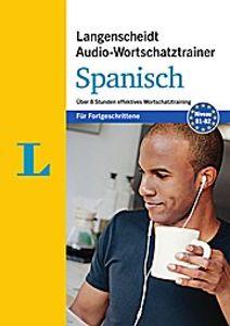 Langenscheidt Audio-Wortschatztrainer Spanisch für Fortgeschrittene - Wortschatztrainer auf 1 MP3-CD, 16-seitiges Begleitheft