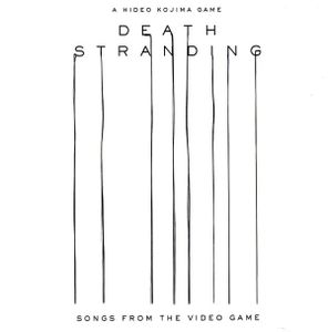 Death Stranding (Songs from the Video Game) soundtrack