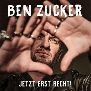 CD Zucker,Ben - Jetzt Erst Recht!