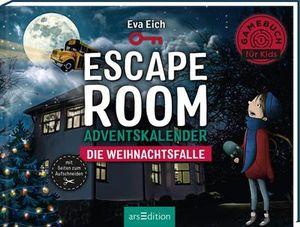 Escape Room. Die Weihnachtsfalle. Das Original: Der neue Escape-Room-Adventskalender von Eva Eich für Kinder