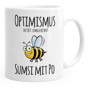 Kaffee-Tasse Spruch Optimismus heisst umgekehrt Sumsi mit Po Bürotasse Motiv Biene MoonWorks® weiß unisize
